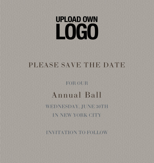 Rectangular Online Save the Date template for corporate events and annual ball with grey background and black text with space for text and to upload own logo.