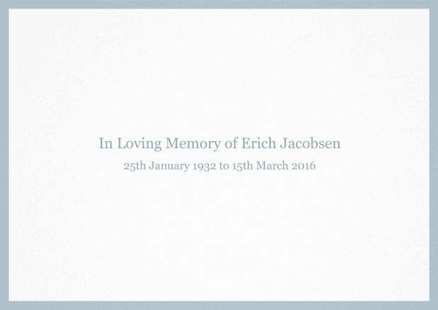Classic Memorial invitation card with black frame and famous quote. Blue.