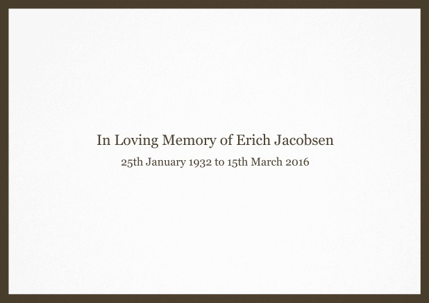 Classic Memorial invitation card with black frame and famous quote. Brown.