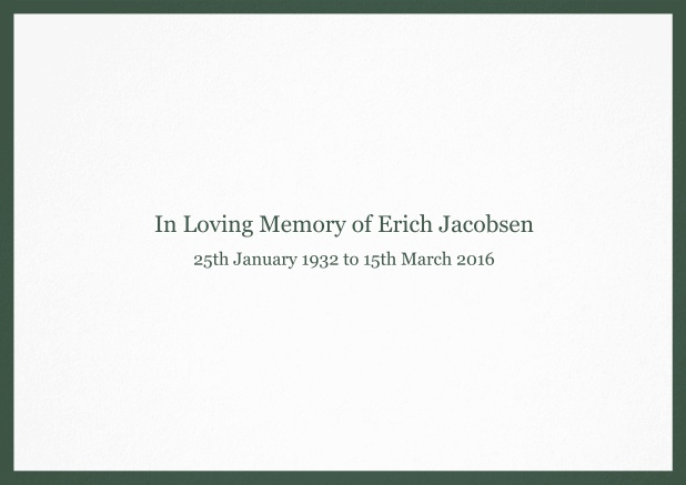 Classic Memorial invitation card with black frame and famous quote. Green.