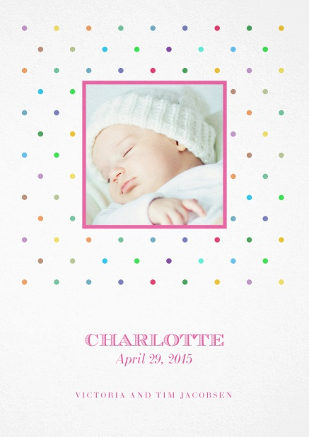 Birth announcement with photo box, colorful dots and customizable text.