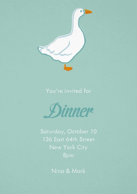 Dinner invitation card with a hand illusatrated white goose on green paper.