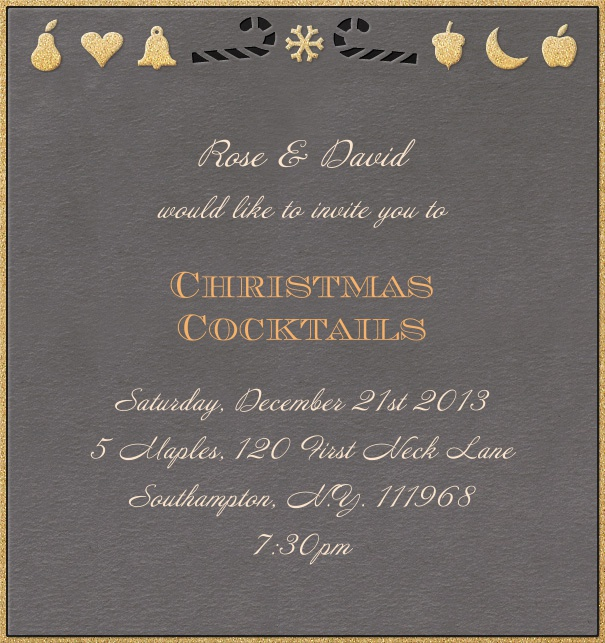 Grey Christmas high format invitation card with golden border and Christmas decoration in top part of card. Including designed text in black and yellow to match the card.