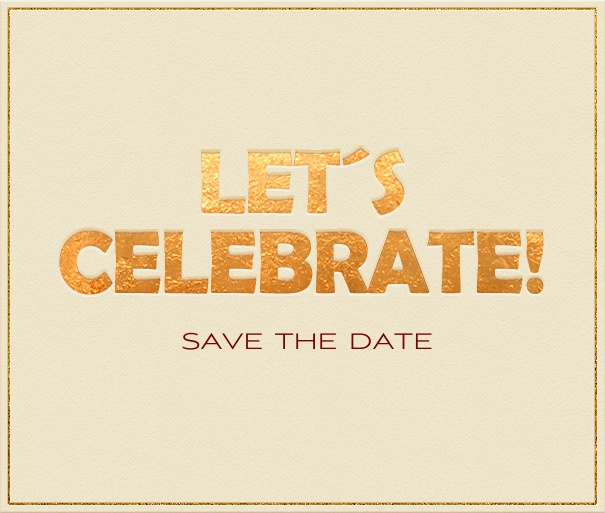 Beige Party Save the Date Card with Let's Celebrate Header.