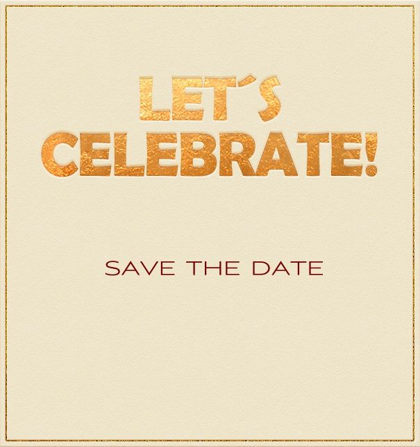 High Beige Party Save the Date Card with Let's Celebrate Header.