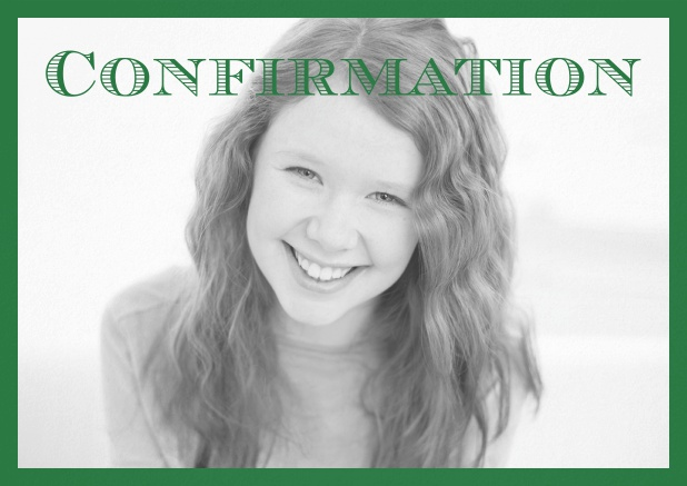 Confirmation invitation card with customizable color and Confirmation text on photo front. Green.