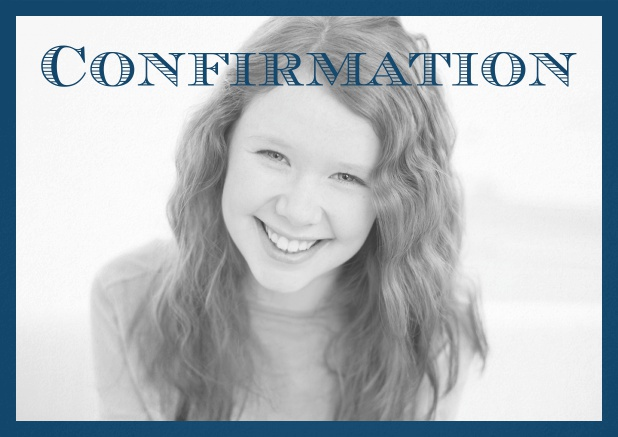 Confirmation invitation card with customizable color and Confirmation text on photo front. Navy.
