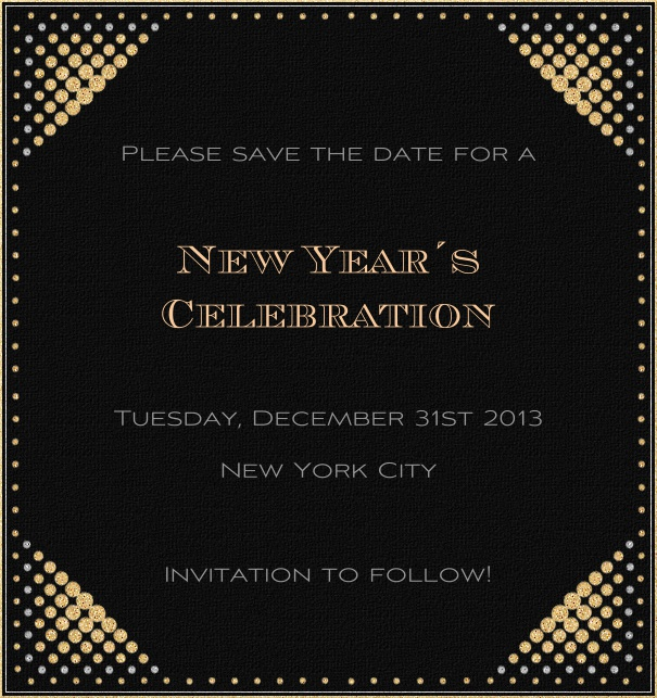 High Black Event Celebration Save the Date Template with New Year's Theme and Gold Disco Border.