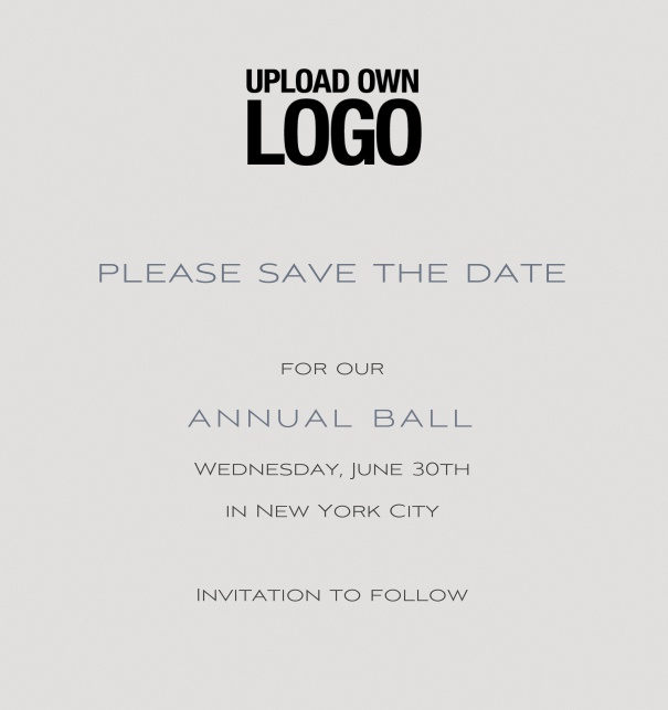 Rectangular Save the Date template for corporate events and annual ball with light grey background and text box in the middle with space on the top to upload own logo.