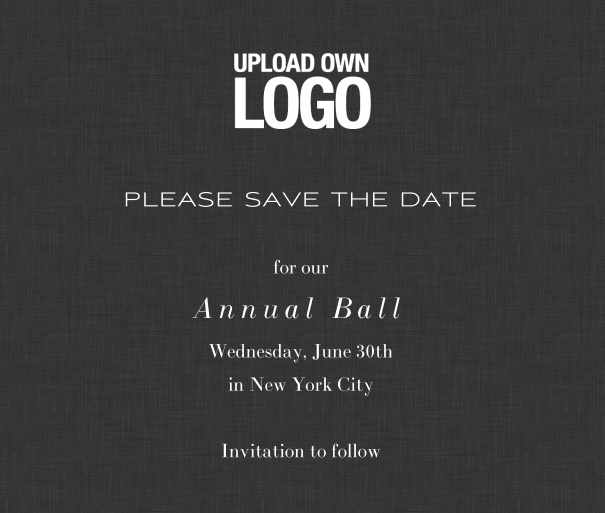 Squared black online Save the Date template for corporate events and annual ball with white text, space to upload own logo on top left and event details box.
