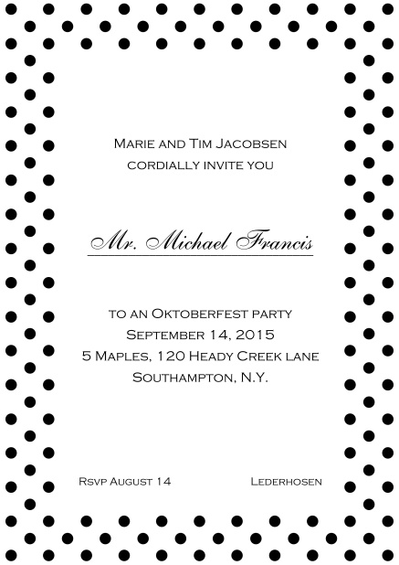 Classic online invitation card with poka dotted frame, editable text and line for personal addressing. Black.