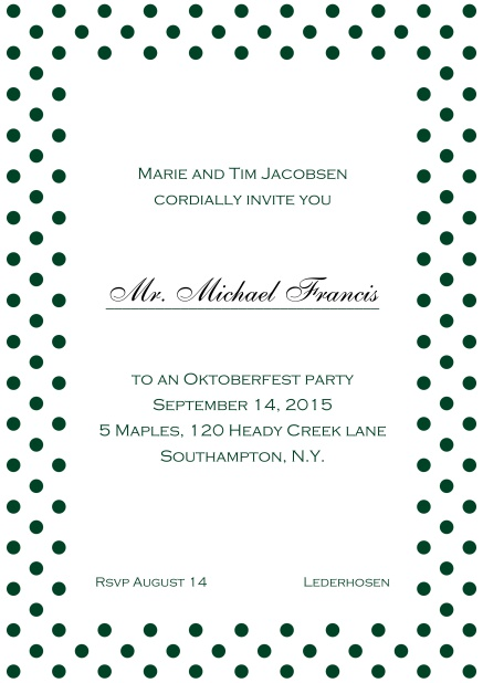 Classic online invitation card with poka dotted frame, editable text and line for personal addressing. Green.