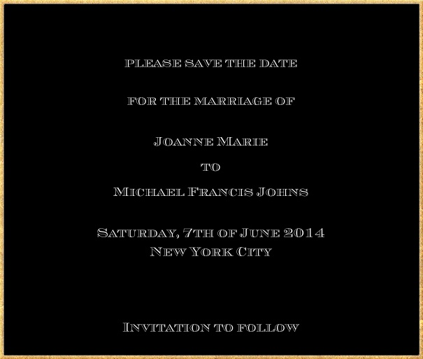 Classic save the date card in square format with fine golden frame and paper color of your choice. Black.
