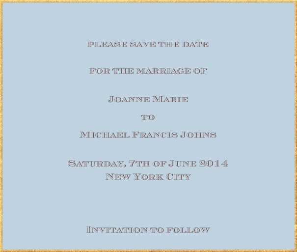 Classic save the date card in square format with fine golden frame and paper color of your choice. Blue.