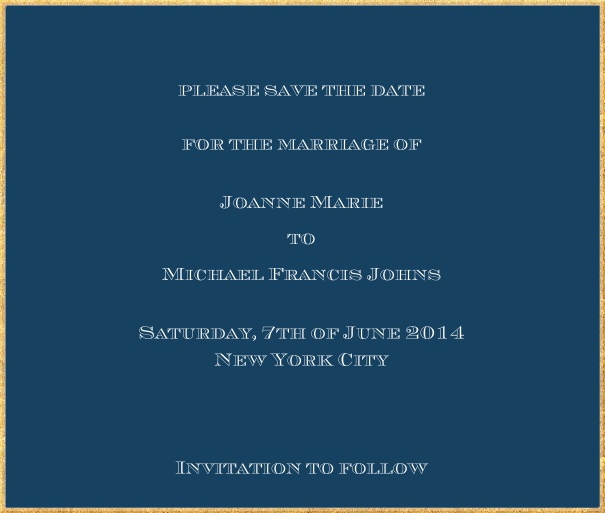 Classic save the date card in square format with fine golden frame and paper color of your choice. Navy.