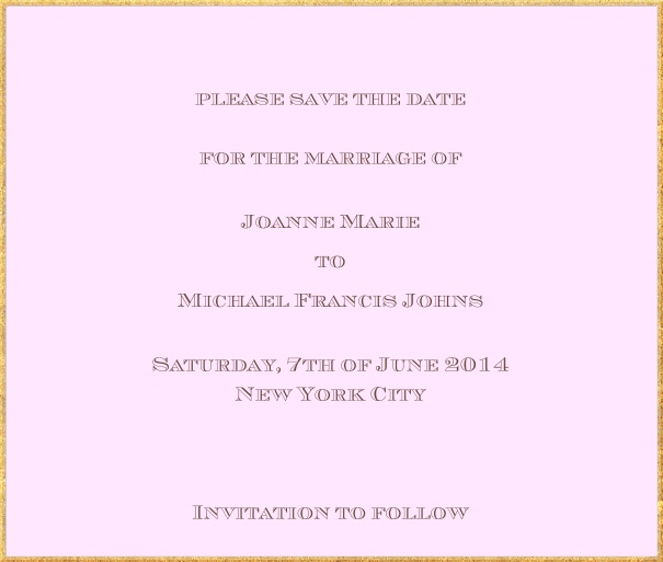 Classic save the date card in square format with fine golden frame and paper color of your choice. Pink.