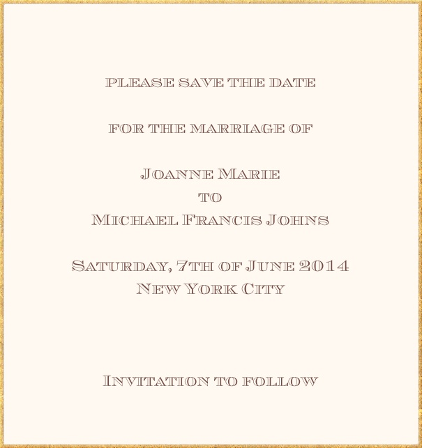 Classic save the date card in high format with fine golden frame and paper color of your choice. Beige.