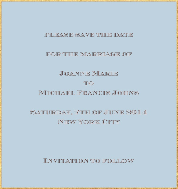 Classic save the date card in high format with fine golden frame and paper color of your choice. Blue.