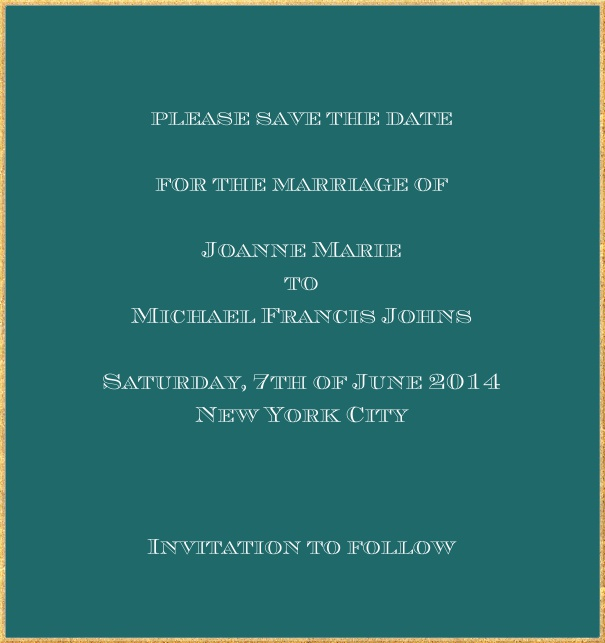Classic save the date card in high format with fine golden frame and paper color of your choice. Green.
