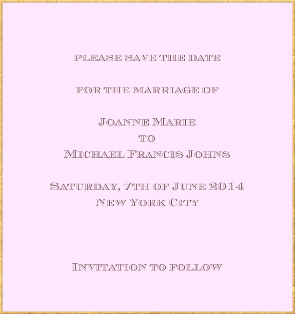 Classic save the date card in high format with fine golden frame and paper color of your choice. Pink.