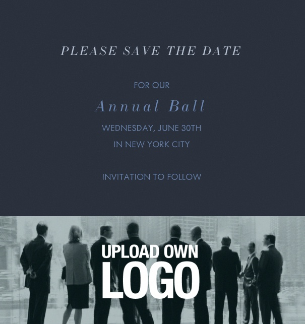 Online Save the Date template for corporate events and annual ball with dark background and text box with space on the bottom to upload own logo.