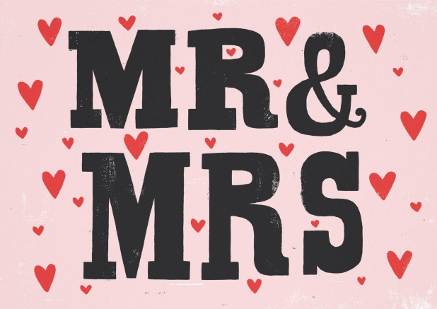 Modern card with red hearts in the background and the black words Mr&Mrs in the front.