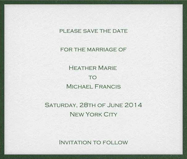 White classic formal square format Save the Date Card with thin green border and personal addressing of recipients.