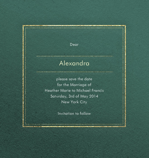 Green, formal party save the date card with recipient name and gold border.