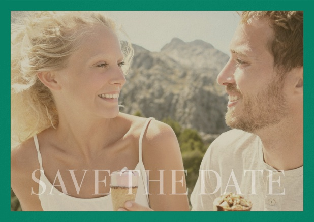 Save the Date photo card for wedding with changeable photo and text Save the Date on the bottom. Green.