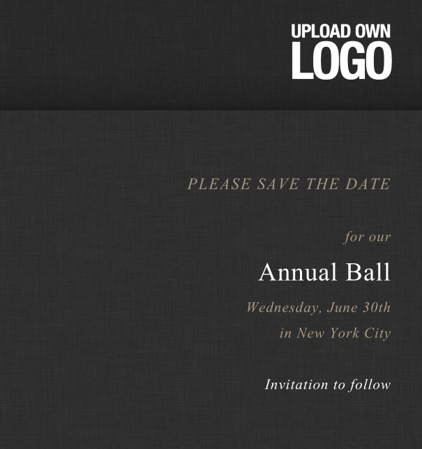 Rectangular black Save the Date template for corporate events and annual ball with text box in the middle with space on the top to upload own logo.