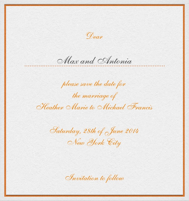 White high format Wedding Save the Date Card with thin orange border and personal addressing of recipient.