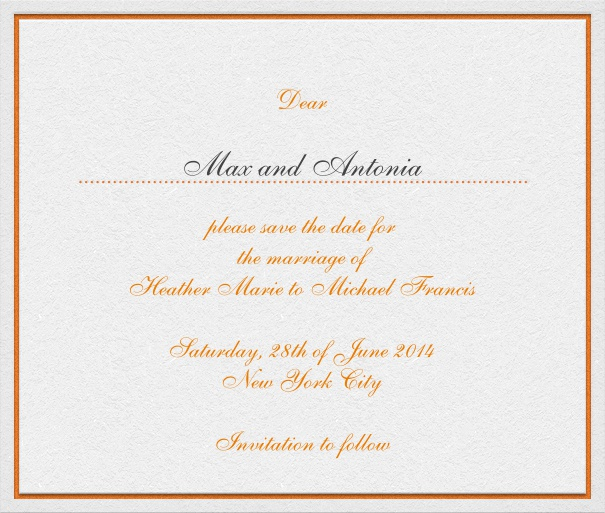 White Wedding Save the Date Card with thin orange border and personal addressing of recipient.