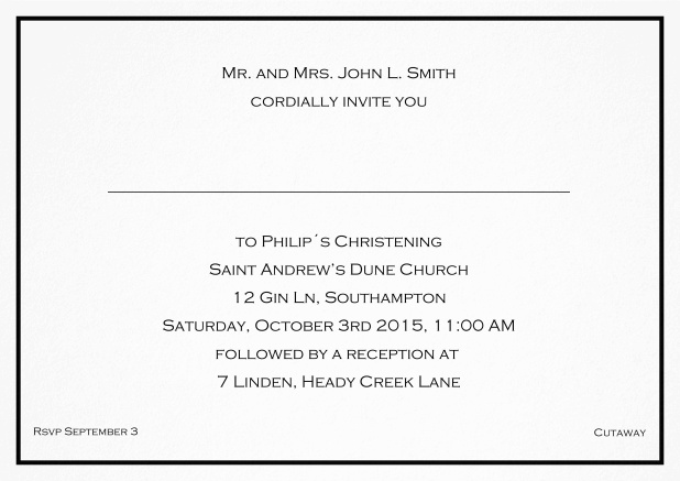 Traditional invitation card with a single line frame to a Christening in many color variations including a line for the gues's name. Black.