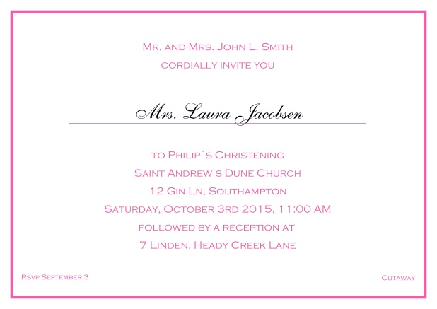 Online Traditional invitation card with a single line frame to a Christening in many color variations including a line for the gues's name. Pink.