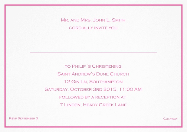Traditional invitation card with a single line frame to a Christening in many color variations including a line for the gues's name. Pink.