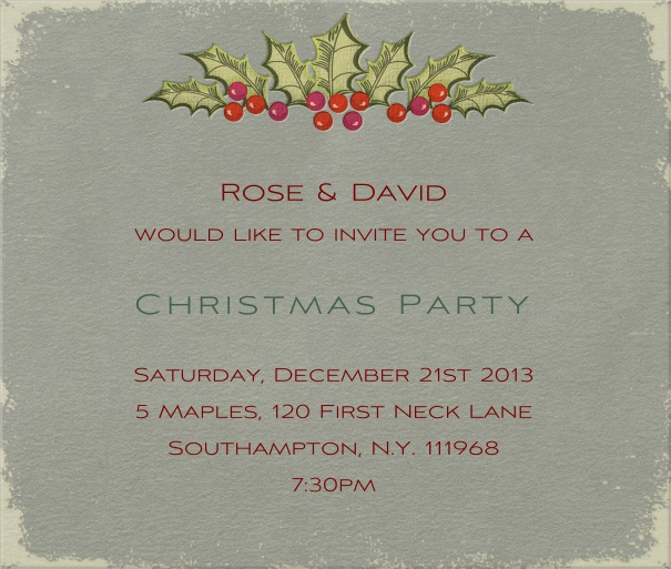 Grey Christmas square format invitation card with Christmas decoration in top part of card. Including designed text in green and red to match the card.