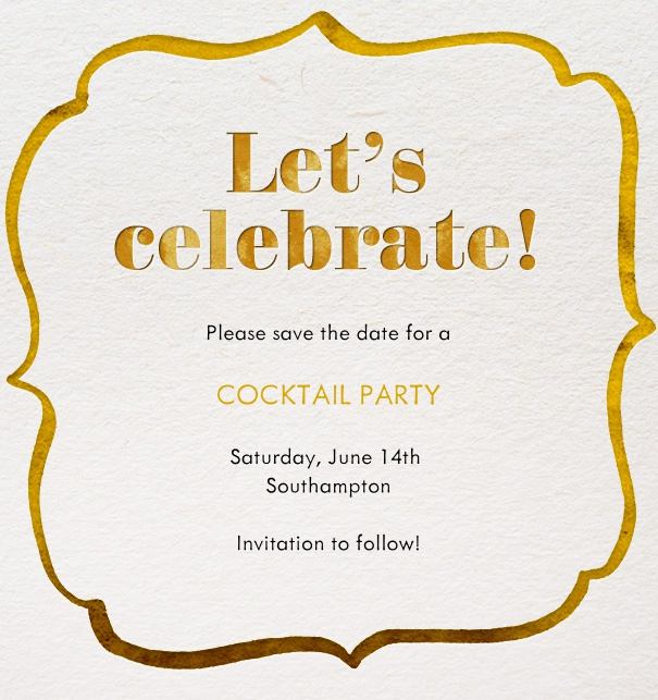 Card design for online Save the date for celebrations with golden golden decoration around a customizable text.