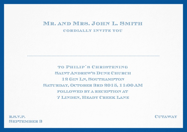 Traditional invitation card with a outer frame to a Christening in many color variations including a line for the gues's name. Blue.