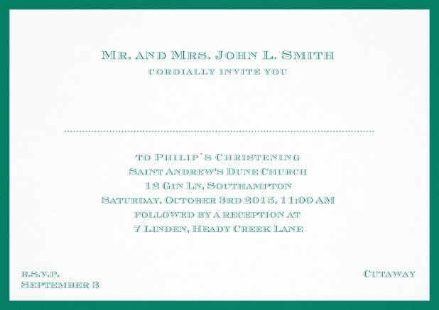 Traditional invitation card with a outer frame to a Christening in many color variations including a line for the gues's name. Green.