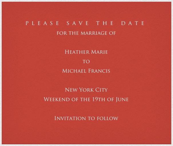 Red classic formal square format Save the Date Card with white thin border and personal addressing of recipients. including designed Trajan font text in white to match card.