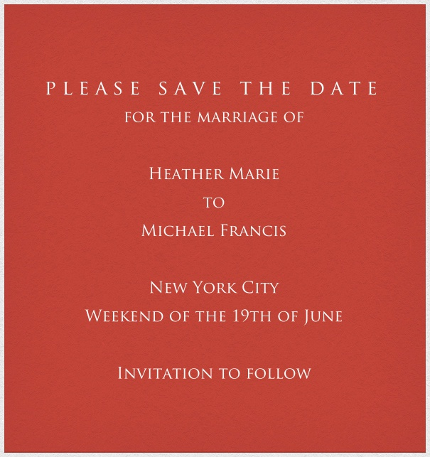 Red classic formal high format  Save the Date Card with white thin border and personal addressing of recipients. including designed Trajan font text in white to match card.