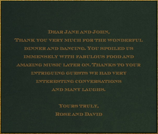 Dark green classic formal square format invitation card with gold thin frame and personal addressing of recipients. including designed chevalier font text in gold to match card.