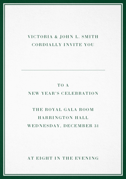 Invitation card with double lined frame and dotted line for name of recipient. Green.