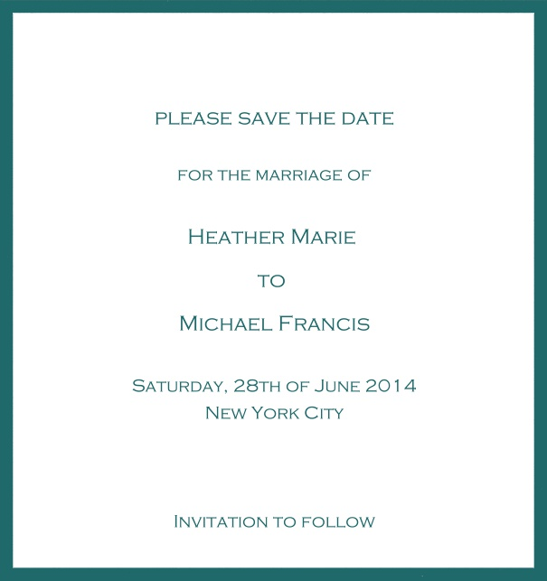 Classic Save the Date card design on white paper with fine frame in the color of your choice. Green.