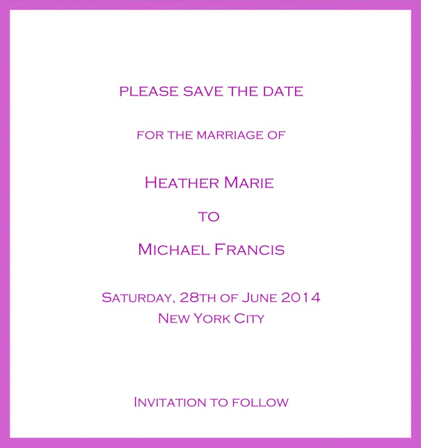 Classic Save the Date card design on white paper with fine frame in the color of your choice. Pink.