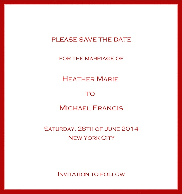 Classic Save the Date card design on white paper with fine frame in the color of your choice. Red.